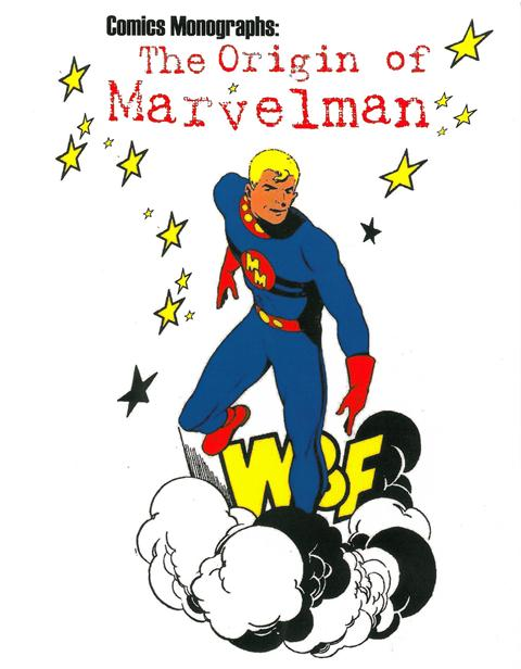 The Origin of Marvelman