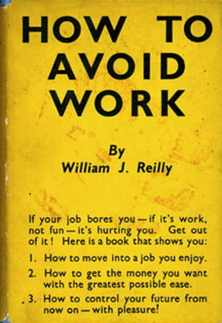 how to avoid work