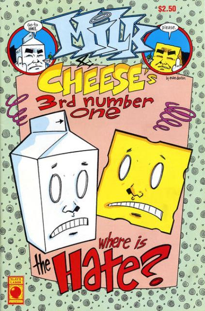 Milk and Cheese 3rd number one