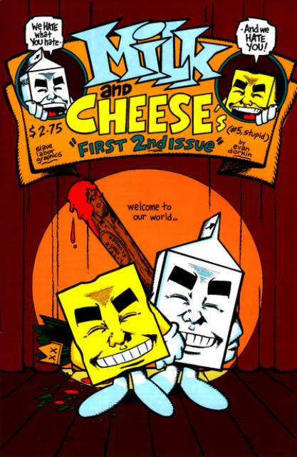 Milk and Cheese first 2nd issue